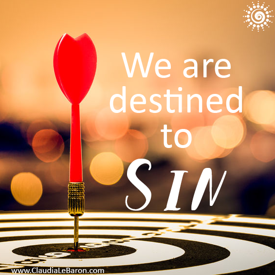Once you understand the true significance of the word sin, you'll realize there's no way in hell you can't sin. Read more to understand.