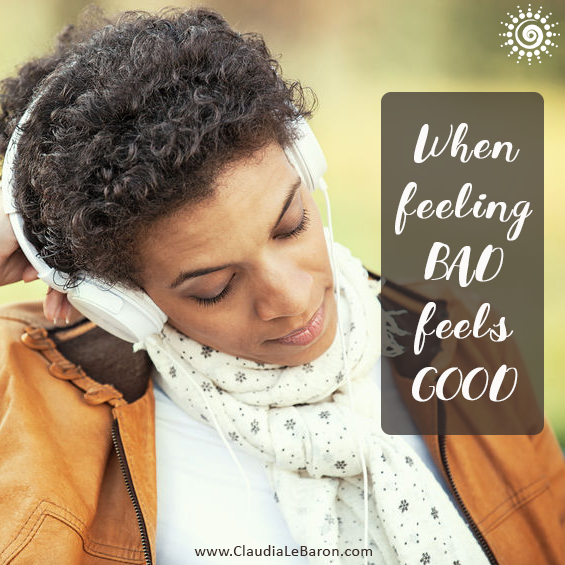 We all want to feel good in this life, so why do we ever get to a point when feeling bad feels good? Like when you hear a sad song or remember a sad moment. Let's explore this.